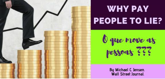 Why Pay People to Lie? (Porque pagar pessoas para mentir?)